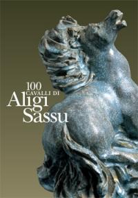 100 cavalli di Aligi Sassu Pescara